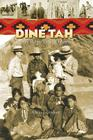 Dine Tah: My Reservation Days 1923?1939 Cover Image