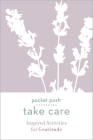Pocket Posh Take Care: Inspired Activities for Gratitude Cover Image