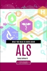 What You Need to Know about ALS Cover Image