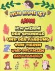 Mein Name ist Armin Ich werde der Spionage und der Färbung von Tieren und Pflanzen beschuldigt: Ein perfektes Geschenk für Ihr Kind - Zur Fokussierung Cover Image