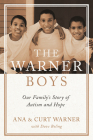 The Warner Boys: Our Family's Story of Autism and Hope Cover Image