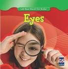 Eyes (Let's Read about Our Bodies (Library)) Cover Image
