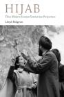 Hijab: Three Modern Iranian Seminarian Perspectives (Gingko-St Andrews Series) Cover Image