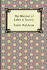 The Division of Labor in Society Cover Image