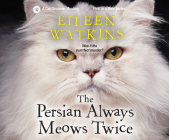 The Persian Always Meows Twice Cover Image
