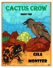 Cactus Crow frees the Gila Monster Cover Image