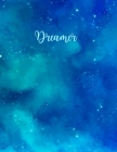 Dreamer: College Ruled Paper with Premium BLUE Colored Paper, 8.5 x 11- 80 Pages, Medium Ruled Notebook, Perfect Journal for Sc Cover Image