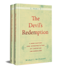 The Devil's Redemption: A New History and Interpretation of Christian Universalism Cover Image