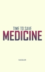 Time to Save Medicine Cover Image