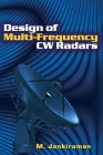 Design of Multi-Frequency CW Radars (Electromagnetics and Radar) Cover Image