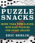 Puzzlesnacks: More Than 100 Clever, Bite-Size Puzzles for Every Solver Cover Image