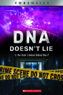 DNDoesn't Lie (XBooks): Is the Real Criminal Behind Bars? (XBooks: Forensics) Cover Image