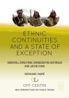 Ethnic Continuities and a State of Exception: Goodwill Zwelithini, Mangosuthu Buthelezi and Jacob Zuma (Off Centre #3) Cover Image