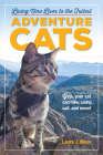 Adventure Cats: Living Nine Lives to the Fullest Cover Image