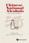 Chinese National Alcohols: Baijiu and Huangjiu Cover Image