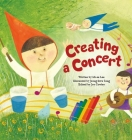 Creating a Concert: Sound (Science Storybooks) Cover Image