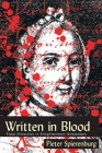 WRITTEN IN BLOOD: FATAL ATTRACTION IN ENLIGHTENMENT AMSTERDAM (HISTORY CRIME & CRIMINAL JUS) Cover Image