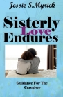 Sisterly Love Endures Cover Image