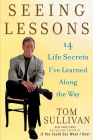 Seeing Lessons: 14 Life Secrets I've Learned Along the Way Cover Image