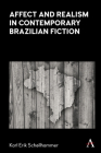 Affect and Realism in Contemporary Brazilian Fiction Cover Image