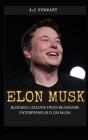 Elon Musk: Business Lessons from Bilionaire Entrepreneur Elon Musk Cover Image