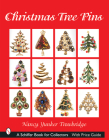 Christmas Tree Pins: O Christmas Tree (Schiffer Book for Collectors) Cover Image
