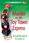 Murder on the Toy Town Express: A Vintage Toy Shop Mystery Cover Image