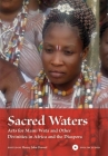 Sacred Waters: Arts for Mami Wata and Other Divinities in Africa and the Diaspora [With DVD] (African Expressive Cultures) Cover Image