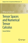 Tensor Spaces and Numerical Tensor Calculus Cover Image