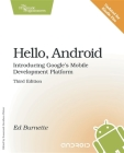 Hello, Android: Introducing Google's Mobile Development Platform Cover Image
