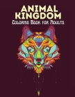 Animal Kingdom Coloring Book for Adults: Stress Relieving Mandala Designs for Adults Relaxation Cover Image