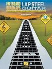 Fretboard Roadmaps - Lap Steel Guitar: The Essential Patterns That All Great Steel Players Know and Use Cover Image