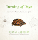 Turning of Days: Lessons from Nature, Season, and Spirit Cover Image