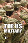 The Us Military (Opposing Viewpoints) Cover Image
