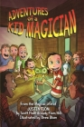 Adventures of a Kid Magician: From the Magical Life of Justin Flom Cover Image