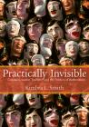 Practically Invisible: Coastal Ecuador, Tourism, and the Politics of Authenticity Cover Image