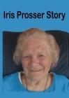 Iris Prosser Story: Round the World with Four Children Cover Image