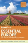 Fodor's Essential Europe: The Best of 25 Exceptional Countries Cover Image