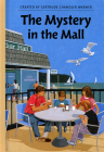 The Mystery in the Mall (The Boxcar Children Mysteries #72) Cover Image