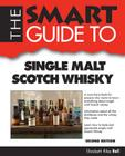 Smart Guide to Single Malt Scotch Whisky - Second Edition Cover Image