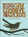 Say Goodbye to the Cuckoo: Migratory Birds and the Impending Ecological Catastrophe Cover Image