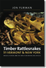 Timber Rattlesnakes in Vermont & New York: Biology, History, and the Fate of an Endangered Species Cover Image