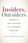 Insiders, Outsiders: Toward a New History of Southern Thought Cover Image