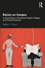 Racism on Campus: A Visual History of Prominent Virginia Colleges and Howard University Cover Image