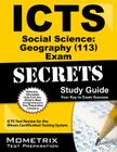 ICTS Social Science: Geography (113) Exam Secrets, Study Guide: ICTS Test Review for the Illinois Certification Testing System Cover Image