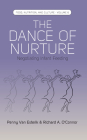 The Dance of Nurture: Negotiating Infant Feeding (Food #6) Cover Image