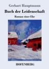 Buch der Leidenschaft: Roman einer Ehe Cover Image
