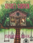 Secret Garden Coloring Book: Featuring Magical Garden Scenes, Magical Forest, Whimsical Tiny and Adorable Hidden Homes Great Gift Idea Cover Image