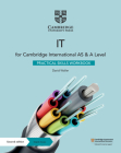 Cambridge International as & a Level It Practical Skills Workbook with Digital Access (2 Years) Cover Image