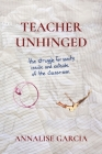 Teacher Unhinged Cover Image